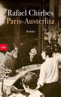 Paris – Austerlitz von Chirbes,  Rafael, Ploetz,  Dagmar
