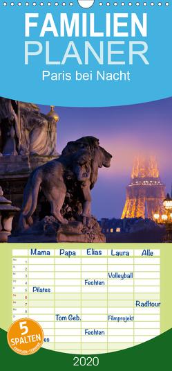 Paris bei Nacht – Familienplaner hoch (Wandkalender 2020 , 21 cm x 45 cm, hoch) von Mirau,  Rainer