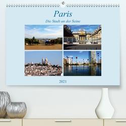 Paris, die Stadt an der Seine (Premium, hochwertiger DIN A2 Wandkalender 2021, Kunstdruck in Hochglanz) von Seidl,  Helene