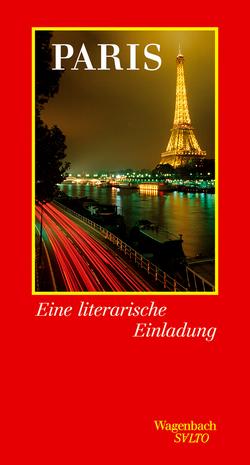 Paris. Eine literarische Einladung von Uttendörfer,  Karin, Wassermann,  Annette