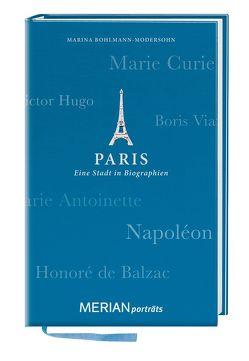 Paris. Eine Stadt in Biographien von Bohlmann-Modersohn,  Marina