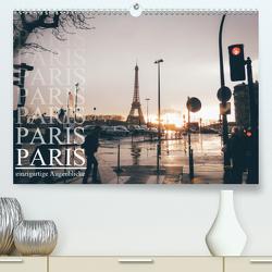 Paris – einzigartige Augenblicke (Premium, hochwertiger DIN A2 Wandkalender 2021, Kunstdruck in Hochglanz) von Lindau,  Christian