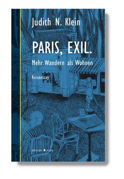 Paris, Exil. von Klein,  Judith N