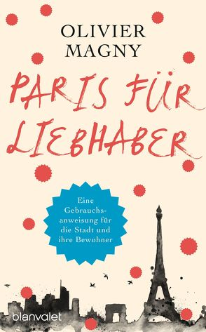 Paris für Liebhaber von Baisch,  Alexandra, Magny,  Olivier