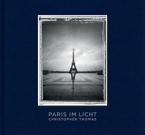 Paris im Licht von Stehmann,  Ira, Thomas,  Christopher