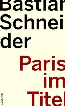Paris im Titel von Schneider,  Bastian