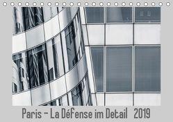 Paris – La Défense im Detail (Tischkalender 2019 DIN A5 quer) von Tessarolo,  Franco