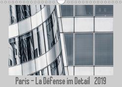 Paris – La Défense im Detail (Wandkalender 2019 DIN A4 quer)