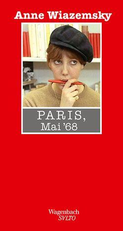 Paris, Mai 68 von Rhein,  Jan, Wiazemsky,  Anne