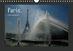 Paris, mon amour (Wandkalender 2021 DIN A4 quer) von Falk,  Dietmar