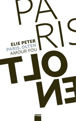Paris, Olten von Peter,  Elie