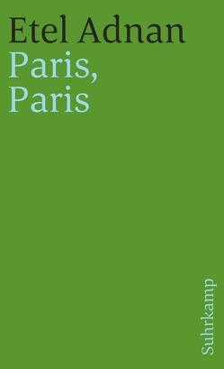 Paris, Paris von Adnan,  Etel, Bornhorn,  Nicolaus