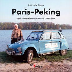 Paris Peking von Sögtrop,  Friedrich W.