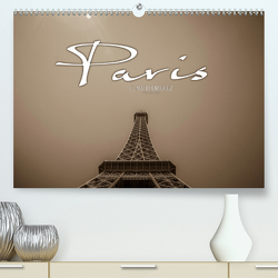 Paris (Premium, hochwertiger DIN A2 Wandkalender 2021, Kunstdruck in Hochglanz) von RODRIGUEZ Photography,  CLAVE