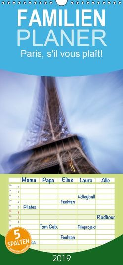 Paris, s'il vous plaît! – Familienplaner hoch (Wandkalender 2019 , 21 cm x 45 cm, hoch) von Tortora - www.aroundthelight.com,  Alessandro