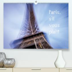 Paris, s'il vous plaît! (Premium, hochwertiger DIN A2 Wandkalender 2020, Kunstdruck in Hochglanz) von Tortora - www.aroundthelight.com,  Alessandro