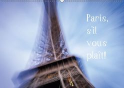 Paris, s'il vous plaît! (Wandkalender 2018 DIN A2 quer) von Tortora - www.aroundthelight.com,  Alessandro
