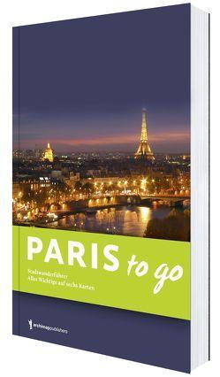 Paris to go von Zeller,  Anja
