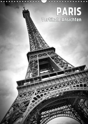 PARIS Vertikale Ansichten (Wandkalender 2018 DIN A3 hoch) von Viola,  Melanie