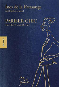 Pariser Chic von de la Fressange,  Inès, Gachet,  Sophie