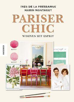 Pariser Chic von Baqué,  Egbert, de la Fressange,  Inès, Montagut,  Marin