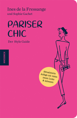 Pariser Chic von Bandulet,  Elizabeth, de la Fressange,  Inès, Gachet,  Sophie, Held,  Ursula, Ranke,  Elsbeth