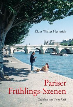 Pariser Frühlings-Szenen von Herterich,  Klaus W.