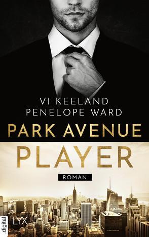 Park Avenue Player von Görnig,  Antje, Keeland,  Vi, Ward,  Penelope