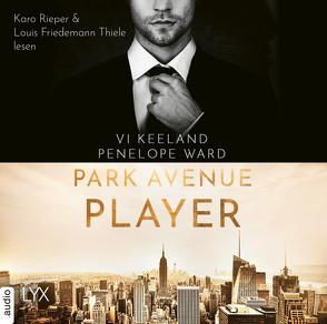 Park Avenue Player von Görnig,  Antje, Keeland,  Vi, Rieper,  Karo, Thiele,  Louis Friedemann, Ward,  Penelope