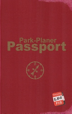 Park-Planer Passport – Mein Reisedokument für die Disney Parks (2. Edition) von Kölln,  Martin