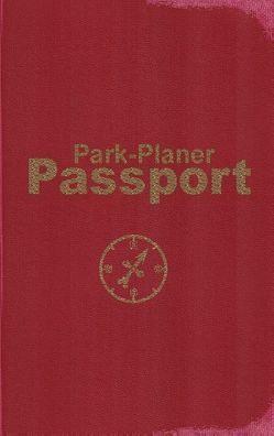 Park-Planer Passport – Mein Reisedokument für die Disney-Parks von Kölln,  Martin