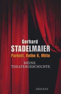 Parkett, Reihe 6, Mitte von Stadelmaier,  Gerhard
