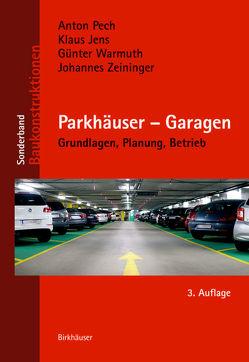 Parkhäuser – Garagen von Pech,  Anton