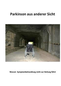 Parkinson aus anderer Sicht von Walinowski,  Mario