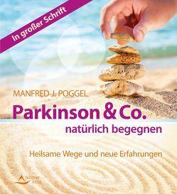 Parkinson & Co. natürlich begegnen von Poggel,  Manfred J.