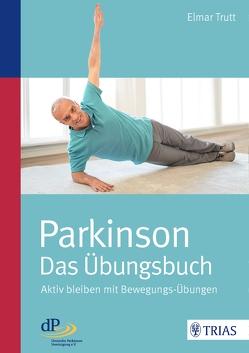 Parkinson – das Übungsbuch von Trutt,  Elmar
