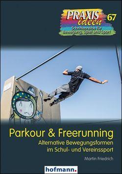 Parkour & Freerunning von Friedrich,  Martin