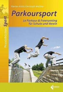 Parkoursport von Krick,  Florian, Walther,  Christoph
