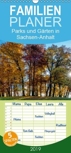 Parks und Gärten in Sachsen-Anhalt – Familienplaner hoch (Wandkalender 2019 , 21 cm x 45 cm, hoch) von Schrader,  Ulrich