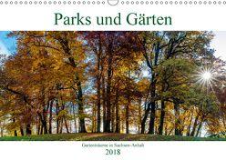 Parks und Gärten in Sachsen-Anhalt (Wandkalender 2018 DIN A3 quer) von Schrader,  Ulrich