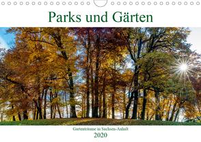 Parks und Gärten in Sachsen-Anhalt (Wandkalender 2020 DIN A4 quer) von Schrader,  Ulrich