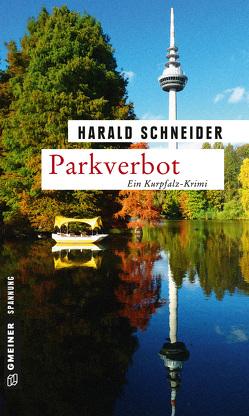 Parkverbot von Schneider,  Harald