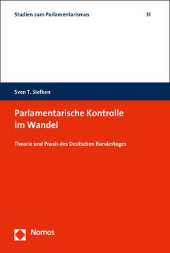Parlamentarische Kontrolle im Wandel von Siefken,  Sven T.