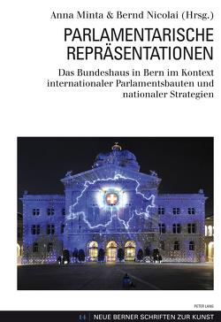 Parlamentarische Repräsentationen von Minta,  Anna, Nicolai,  Bernd