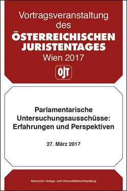 Parlamentarische Untersuchungsausschüsse: Erfahrungen und Perspektiven