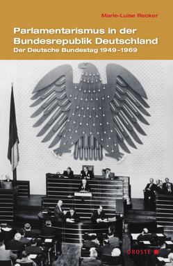 Parlamentarismus in der Bundesrepublik Deutschland von Recker,  Marie-Luise