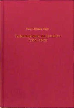 Parlamentarismus in Rumänien (1930-1940) von Maner,  Hans-Christian