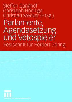 Parlamente, Agendasetzung und Vetospieler von Ganghof,  Steffen, Hönnige,  Christoph, Stecker,  Christian