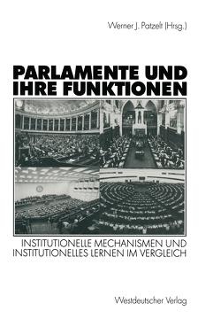 Parlamente und ihre Funktionen von Patzelt,  Werner J.