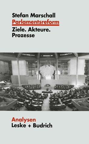 Parlamentsreform von Marschall,  Stefan